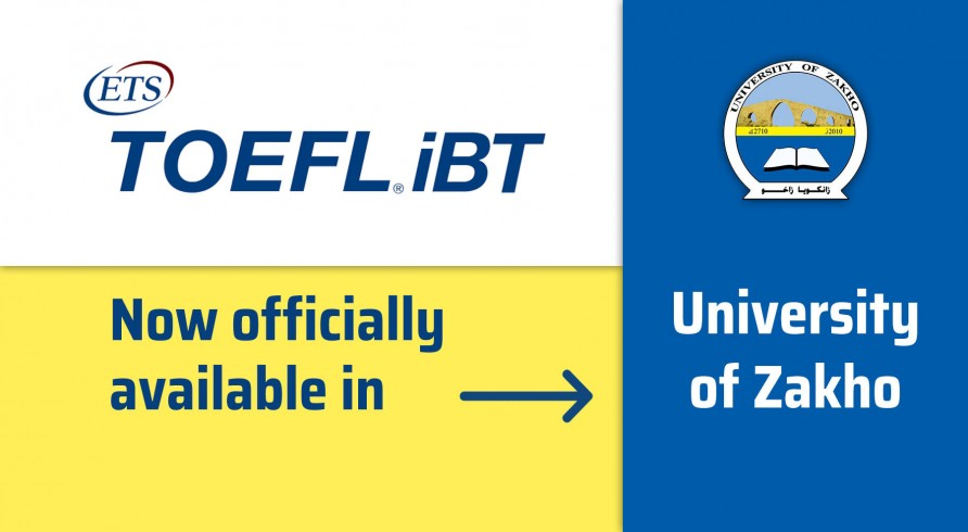 TOEFL .iBT Is Officially Available at the University of Zakho