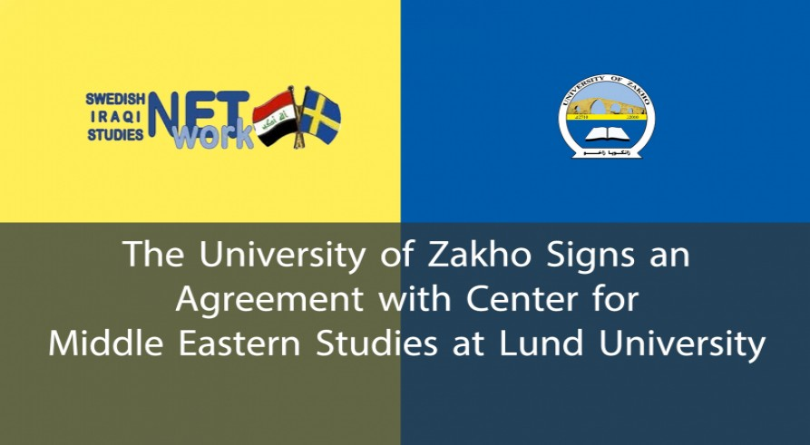 The University of Zakho Signs an Agreement with Center for Middle Eastern Studies at Lund University